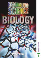 Reading into Science Biology by Lawrie Ryan, Averil Macdonald, Peter Ellis