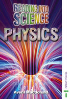 Reading into Science Physics by Lawrie Ryan, Peter Ellis, Averil Macdonald