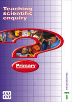 Teaching Scientific Enquiry by Lawrie Ryan, etc.