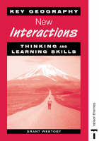Key Geography New Interactions - Thinking and Learning Skills by Grant Westoby, David Waugh, Tony Bushell
