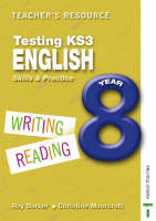 Testing KS3 English Teacher Resource Skills and Practice by Ray Barker, Christine Moorcroft