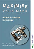 Design and Make It! - Maximise Your Mark! Teacher File and CD-ROM Resistant Materials - Technology by Tristram Shephard