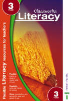 Classworks - Literacy Year 3 by Paula Ross, Carolyn Bray