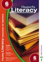 Classworks - Literacy Year 6 by Paula Ross, Carolyn Bray