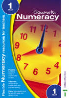 Classworks - Numeracy Year 1 by John Taylor, Thelma Page, John Spooner, Anne Frobisher