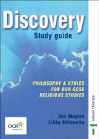 Discovery Study Guide Philosophy and Ethics for OCR GCSE Religious Studies by Jon Mayled, Libby Ahluwalia