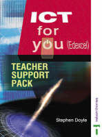 ICT for You Edexcel Teacher Support Pack by Stephen Doyle