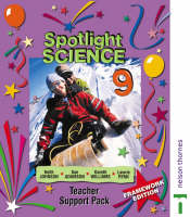 Spotlight Science Teacher Support Pack 9 by Lawrie Ryan, Keith Johnson, Gareth Williams, Sue Adamson