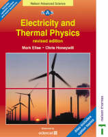 Electricity and Thermal Physics by Mark Ellse, Chris Honeywill