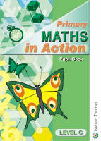 Primary Maths in Action Pupil Book Level C by Edward C.K. Mullan