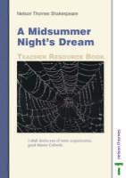 Nelson Thornes Shakespeare Teachers Resource Book A Midsummer Night's Dream by Dinah Jurksaitis