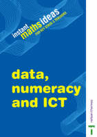 Instant Maths Ideas Data, Numeracy and ICT by Colin Foster