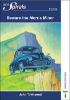 Beware the Morris Minor by John Townsend