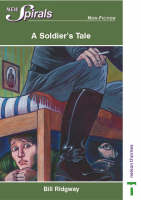 New Spirals-non-fiction: A Soldier's Tale by William Ridgway