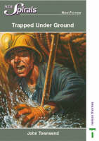 Trapped under Ground by John Townsend