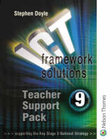 ICT Framework Solutions Teachers Support Pack by Stephen Doyle