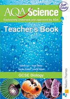 AQA Science: GCSE Biology Teacher's Book by Geoff Carr, Ruth Miller