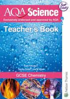 AQA Science: GCSE Chemistry Teacher's Book by Sam Holyman