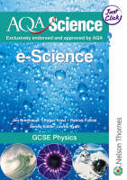 AQA Science GCSE Physics by Jim Breithaupt, Patrick Fullick
