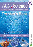 AQA Science Teacher's Book GCSE Additional Applied Science by Gerry Blake, Jo Locke