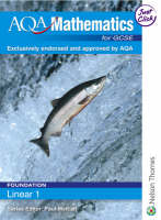 AQA GCSE Mathematics for Linear Foundation 1 by June Haighton, Anne Haworth, Steve Lomax, Andrew Manning