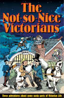 The Not-so Nice Victorians by