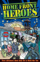 Home Front Heroes by