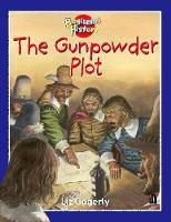 The Gunpowder Plot by Liz Gogerly