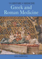 Greek and Roman Medicine by Ian Dawson