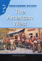The American West by Christine Hatt