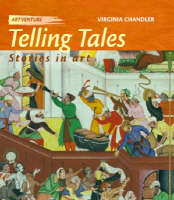 Telling Tales Stories in Art by Ruth Thomson, Virginia Chandler