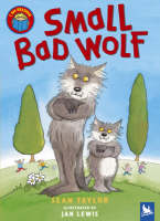 Small Bad Wolf by Sean Taylor