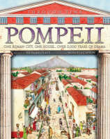 Pompeii A Great Roman City, a Spectacular House... and the Events That Shook Them Both by Richard Platt