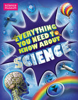 Everything You Need to Know About Science by Mike Goldsmith