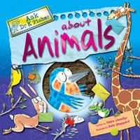 Ask Dr K Fisher About Animals by Claire Llewellyn