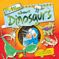 Ask Dr Fisher About Dinosaurs by Claire Llewellyn