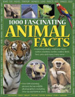 1000 Fascinating Animal Facts by Rhonda Klevansky, Jen Green, Michael Bright