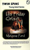 His Friday Girls/Just in Time for Love by Melissa Ford, Michael Bracken