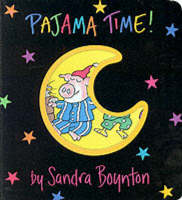 Pajama Time! by Sandra Boynton
