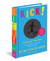 Kick! by Rufus Butler Seder