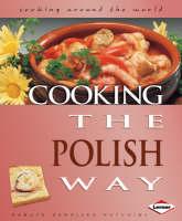 Cooking the Polish Way by Danuta Zamojska Hutchins