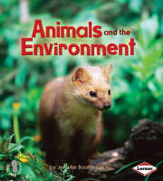 Animals and the Environment by Jennifer Boothroyd