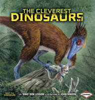 The Cleverest Dinosaurs by Don Lessem