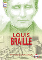 Louis Braille by Madeline Donaldson