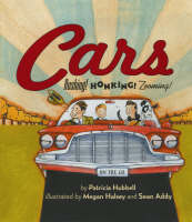 Cars Rushing! Honking! Zooming! by Patricia Hubbell