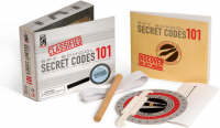 Spy School Secret Codes 101 by International Spy Museum