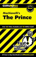 Machiavelli's The Prince by Cliffs Notes