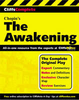 The Awakening Complete Study Guide by Kate Chopin