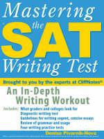 Mastering the SAT Writing Test by Denise Pivarnik-Nova