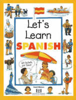Lets Learn Spanish by Carol Watson, Janet De Saulles